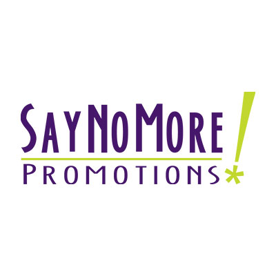SayNoMore! Promotions